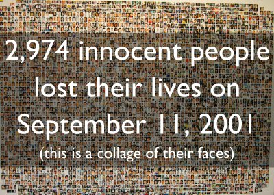 On September 11th, listen to their names. Look at these faces. Listen to their loved ones. DO NOT FORGET.